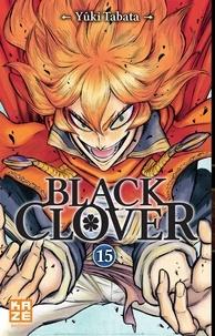Téléchargez des livres gratuitement en anglais Black Clover Tome 15  par Yûki Tabata en francais