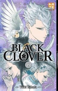 Yûki Tabata - Black Clover Tome 19 : Fratrie.