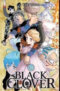 Yûki Tabata - Black Clover Tome 20 : Ma raison d'être.
