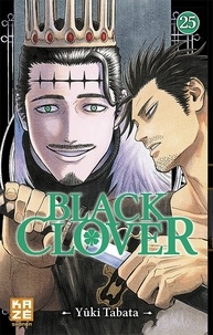 Yûki Tabata - Black Clover Tome 25 : Les hommes et le mal.