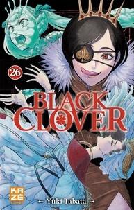 Yûki Tabata - Black Clover Tome 26 : Le pacte noir.