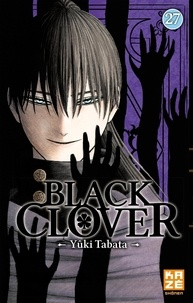 Yûki Tabata - Black Clover Tome 27 : Le rituel d'asservissement.