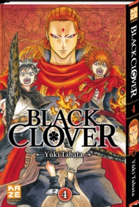 Yûki Tabata - Black Clover Tome 4 : Le Lion flamboyant.