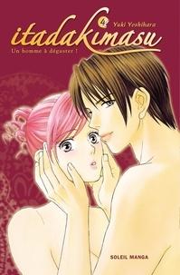 Yuki Yoshihara - Itadakimasu Tome 4 : .