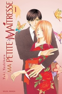 Yuki Yoshihara - Ma petite maîtresse T01.