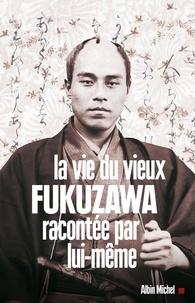 Openwetlab.it La vie du vieux Fukuzawa racontée par lui-même Image