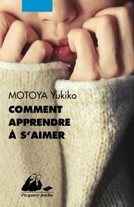 Comment apprendre à s'aimer - Yukiko Motoya | Showmesound.org