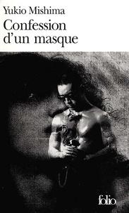 Yukio Mishima - Confession d'un masque.