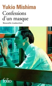 Yukio Mishima - Confessions d'un masque.