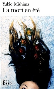 Yukio Mishima - La Mort en été.