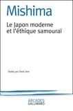 Yukio Mishima - Le Japon moderne et l'éthique samouraï. - La voie du Hagakuré.