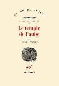 Yukio Mishima - Le temple de l'aube.