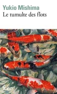 Yukio Mishima - Le Tumulte des flots.