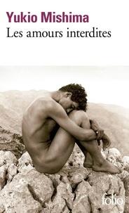 Yukio Mishima - Les amours interdites.