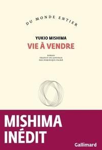 Téléchargement gratuit de mobile bookworm Vie à vendre MOBI PDF par Yukio Mishima (French Edition)