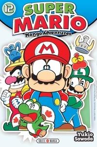 Yukio Sawada - Super Mario-Manga Adventures Tome 12 : .