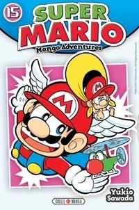 Yukio Sawada - Super Mario-Manga Adventures Tome 15 : .