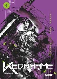Yukio Tamai - Kedamame l'homme venu du chaos - Tome 04.