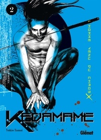 Yukio Tamai - Kedamame Tome 2 : .