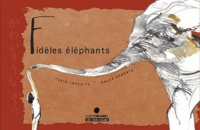 Yukio Tsuchiya et Bruce Roberts - Fidèles éléphants.