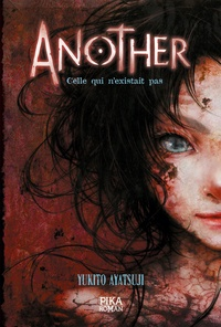 Yukito Ayatsuji - Another - Celle qui n'existait pas - Tome 1.