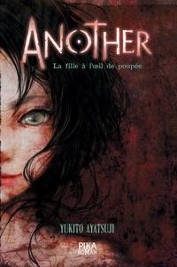 Yukito Ayatsuji - Another - La Fille à l'oeil de poupée - Tome 2.