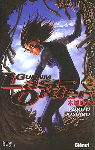 Yukito Kishiro - Gunnm Last Order Tome 2 : .