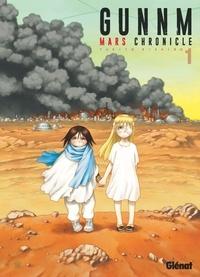 Yukito Kishiro - Gunnm Mars Chronicle - Tome 01.