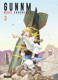 Yukito Kishiro - Gunnm Mars Chronicle - Tome 03.
