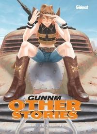 Yukito Kishiro - Gunnm Other Stories - Édition originale.
