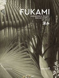 Fukami- Immersion in the aesthetics of Japan - Yuko Hasegawa |