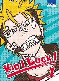 Yuko Osada - Kid I luck Tome 1 : .