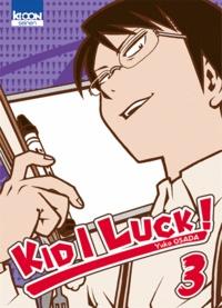 Yuko Osada - Kid I luck Tome 3 : .