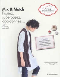 Yuko Sato - Mix & match - Piquez, superposez, coordonnez....