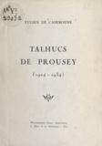 Yulien de Caseboune - Talhucs de Prousey, 1924-1934.