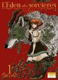 Yumeji - L'Eden des Sorcières Tome 1 : .