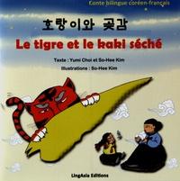 Yumi Choi et Sohee Kim - Le tigre et le kaki séché.