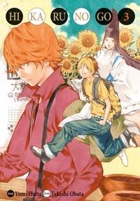 Yumi Hotta et Takeshi Obata - Hikaru no Go Tome 3 : .