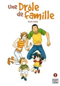 Téléchargements de livres audio gratuits mp3 Une drôle de famille Tome 2