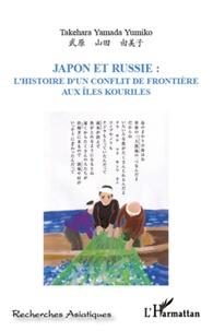 Japon et Russie : lhistoire dun conflit de frontière aux Iles Kouriles.pdf