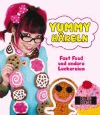 Yummy-Häkeln - Fast Food und andere Leckereien.