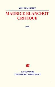 Yun-Sun Limet - Maurice Blanchot critique.