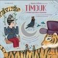 Yun-Sun Limet et Guillaume Connesson - Timouk, l'enfant aux deux royaumes. 1 CD audio