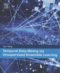 Temporal Data Mining via Unsupervised Ensemble Learning.pdf
