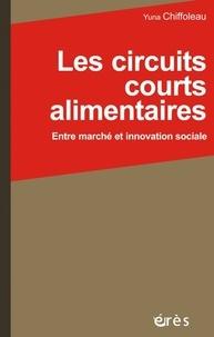 Les circuits courts alimentaires - Entre marché et innovation sociale.pdf