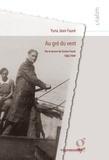 Yuna Jean-Fauré - Au gré du vent - Vie et oeuvre de Gaston Fauré, 1882-1949.