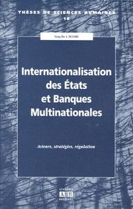 Goodtastepolice.fr Internationalisation des Etats et Banques Multinationales - Acteurs, stratégies, régulation Image
