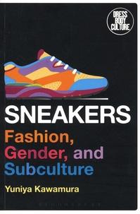 Yuniya Kawamura - Sneakers - Fashion, Gender, and Subculture.