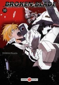 Yunosuke Yoshinaga - Broken Blade Tome 10 : .