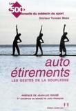 Yunsan Meas - Autoétirements - Les gestes de la souplesse.